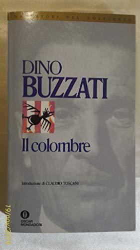 Il colombre.: Buzzati, Dino.