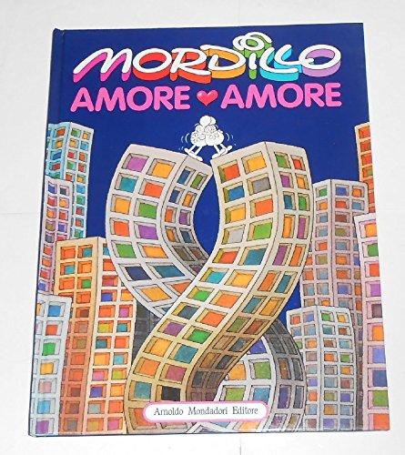 Amore Amore: Mordillo, Guillermo