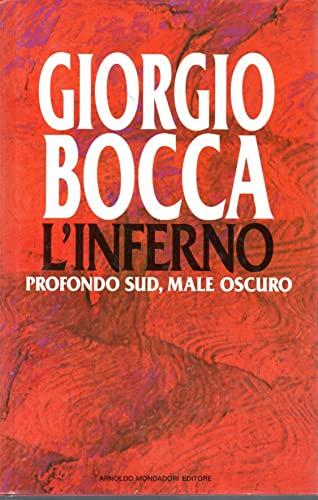 L'inferno: Profondo sud, male oscuro (Italian Edition): Bocca, Giorgio