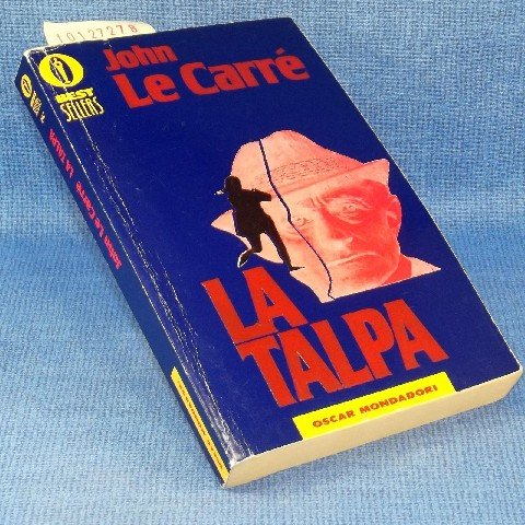 La Talpa (Fiction, Poetry & Drama) (Italian Edition): le Carre, John