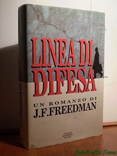 Linea di difesa.: Freedman,J.F.