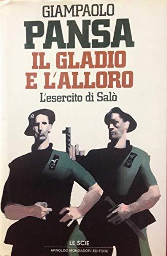 9788804368373: Il gladio e l'alloro