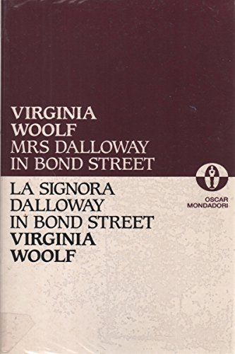 mrs dalloway on bond street From a general summary to chapter summaries to explanations of famous quotes, the sparknotes mrs dalloway study guide has everything you need to ace quizzes, tests, and essays.