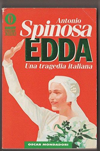 Edda: Una tragedia italiana (Le Scie) (Italian: Spinosa, Antonio