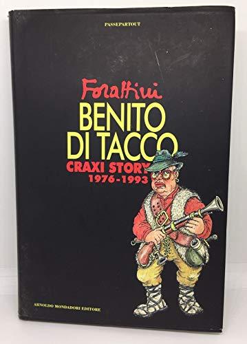 Benito di Tacco: Craxi story, 1976-1993 (Passepartout) (Italian Edition): Forattini, Giorgio