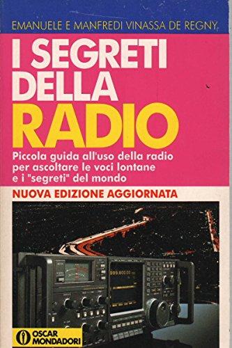 9788804377054: I segreti della radio