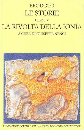 La rivolta della Ionia: [Libro V delle storie] (Scrittori greci e latini) (9788804378051) by Herodotus