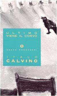 9788804379911: Ultimo Viene Il Corvo (Opere di Italo Calvino) (Italian Edition)