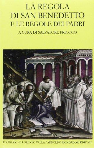 9788804381983: La regola di san Benedetto e le regole dei Padri