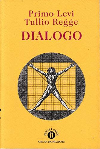 DIALOGO: LEVI, PRIMO & REGGE, TULLIO