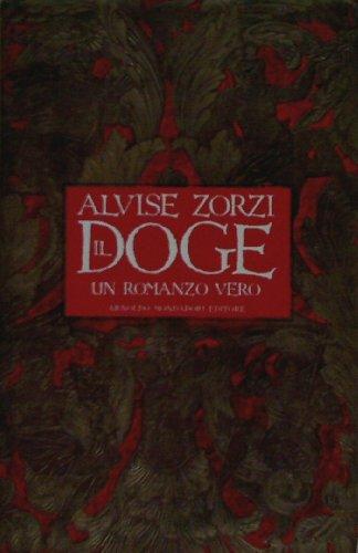 9788804387039: Il Doge: Un romanzo vero (Italian Edition)