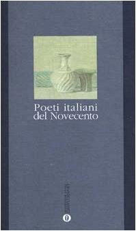 9788804387312: Poeti Italiani Del Novecento (Italian Edition)