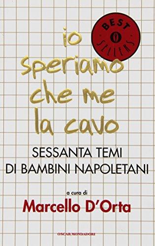 9788804388661: Io Speriamo Che ME La Cavo (Italian Edition)