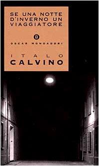 9788804390299: SE UNA Notte d'Inverno UN Viaggiatore: Presentazione Dell'Autore (Italian Edition)