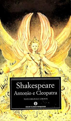 Antonio e Cleopatra Shakespeare, William - Shakespeare, William