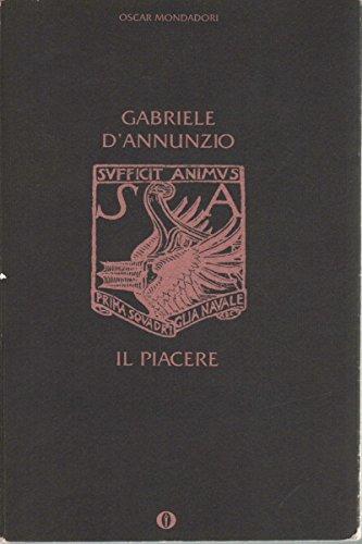 9788804393474: Il piacere (Opere di Gabriele D'Annunzio) (Italian Edition)