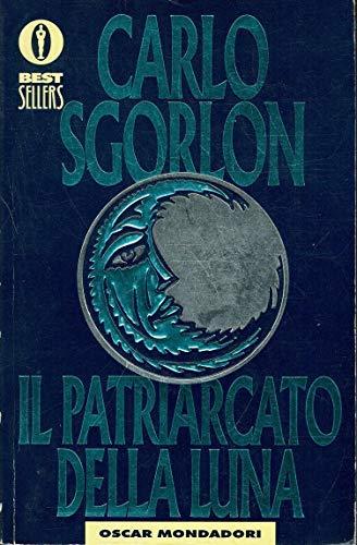 9788804394631: Il patriarcato della luna (Oscar bestsellers)