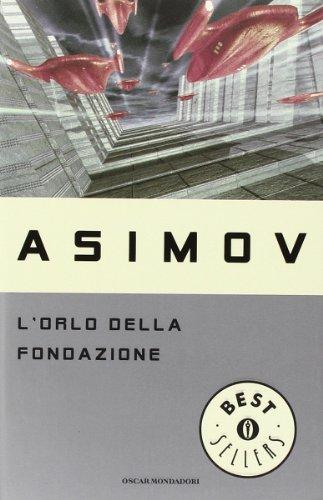 9788804398165: L'Orlo Della Fondazione (Fiction, Poetry & Drama) (Italian Edition)
