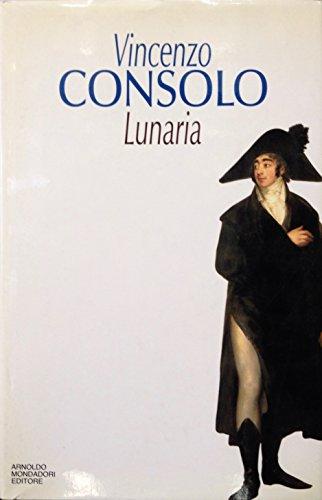 9788804398424: Lunaria (Scrittori italiani) (Italian Edition)