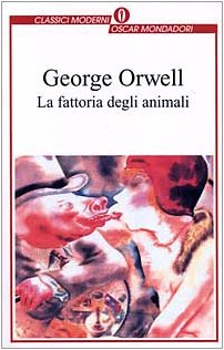 La Fattoria Degli Animali (Fiction, poetry &: Orwell, George