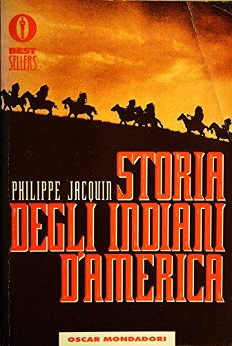 9788804401193: Storia degli indiani d'America (Oscar bestsellers)