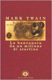 9788804403593: La banconota da un milione di sterline