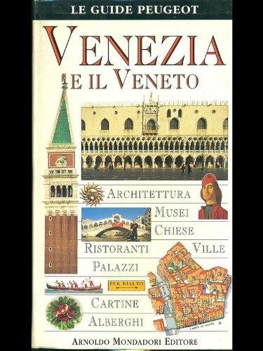 9788804406969: Venezia e il Veneto (Le guide Mondadori)
