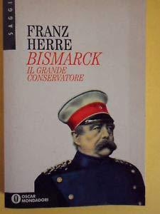 9788804407164: Bismarck
