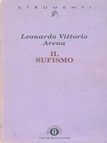 9788804409557: Il sufismo (Strumenti) (Italian Edition)