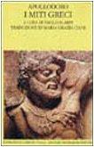9788804410270: I miti greci =: Biblioteca (Scrittori greci e latini) (Italian Edition)