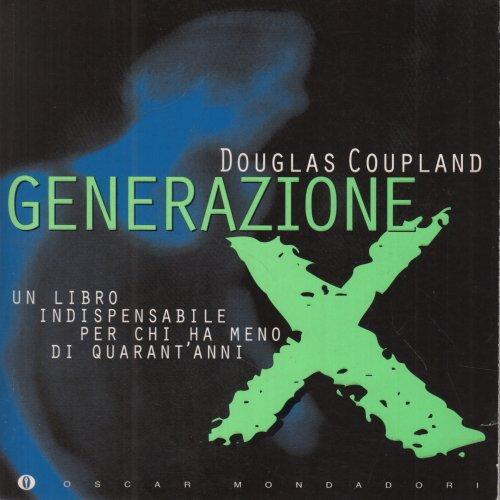 9788804412625: Generazione X (Oscar varia)