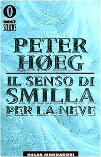 9788804413837: Il Senso DI Smilla Per La Neve (Italian Edition)