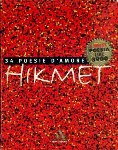 34 Poesie D'Amore: Traduzione Di Joyce Lussu: Hikmet, Nazim; Lussu,