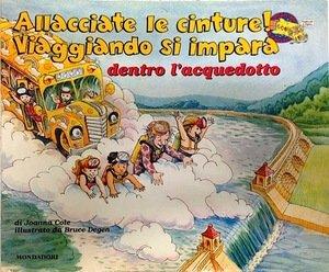 Dentro l'acquedotto (Viaggiando si impara): n/a