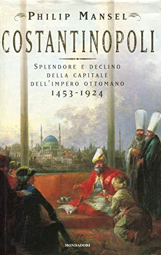 9788804417958: Costantinopoli (Storia)