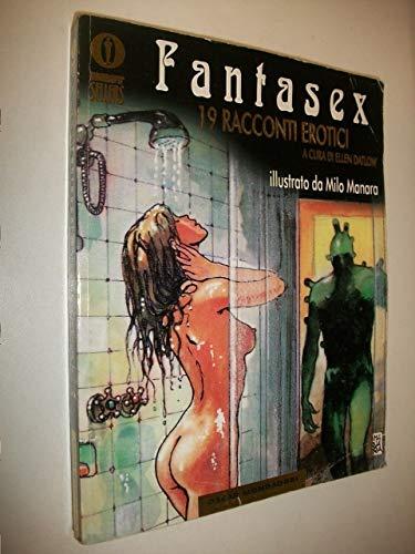 9788804418504: Fantasex: 19 Racconti Erotici