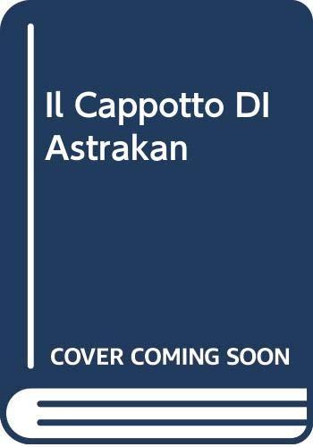 9788804419051: Il Cappotto DI Astrakan (Italian Edition)
