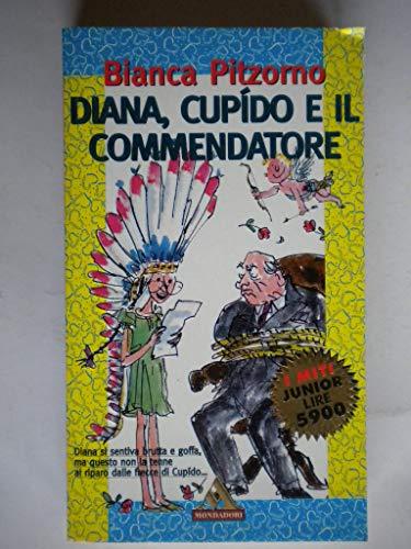 9788804421641: Diana cupido e il commendatore