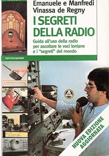9788804425625: I segreti della radio