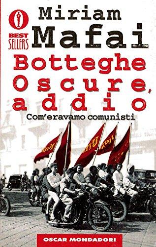 9788804427056: Botteghe Oscure Addio Com Eravamo Comunisti