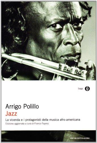 9788804427339: Jazz. La vicenda e i protagonisti della musica afro-americana. Ediz. ampliata