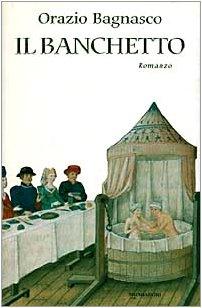 9788804430063: Il banchetto: Romanzo (Scrittori italiani) (Italian Edition)