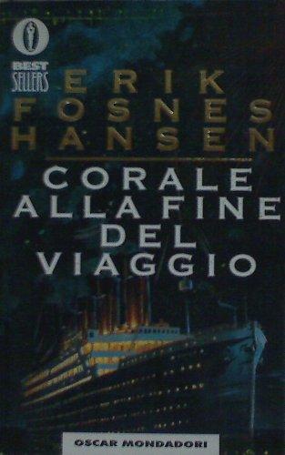 Corale alla fine del viaggio (Oscar bestsellers): n/a
