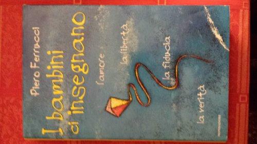 9788804432234: I bambini ci insegnano (Ingrandimenti) (Italian Edition)