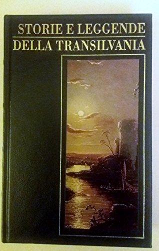 9788804432814: Storie e leggende della Transilvania