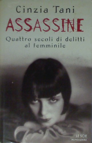 9788804436416: Assassine