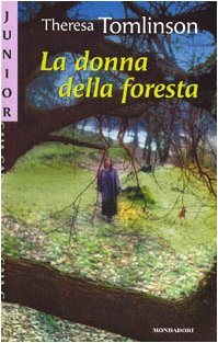9788804437055: La donna della foresta
