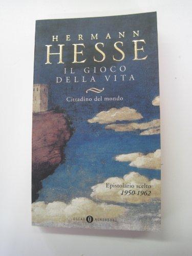 Il gioco della vita vol. 2 (8804444584) by Hermann Hesse