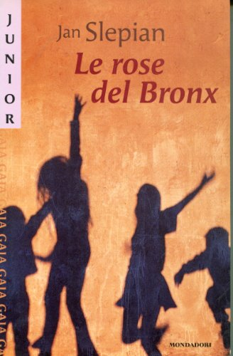 9788804445227: Le Rose Del Bronx (Italian Edition)