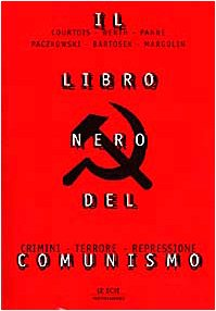9788804447986: IL LIBRO NERO DEL COMUNISMO Crimini, terrore, repressione